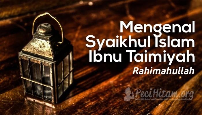 Bid'ah Dan Ghuluw Saat Wafatnya Syaikhul Islam Ibnu Taimiyah