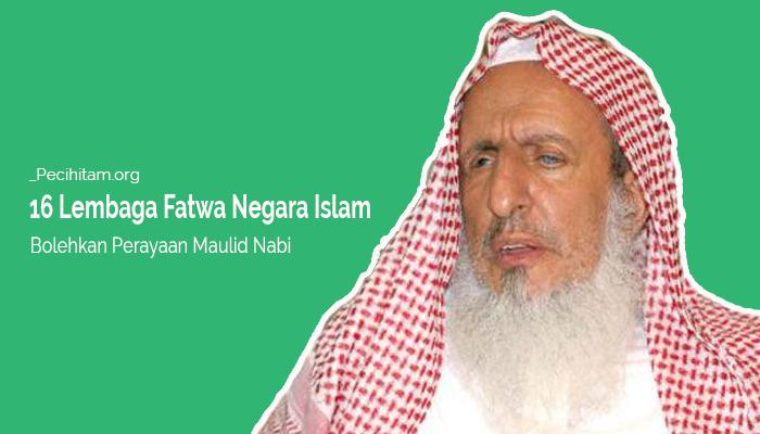 Selain Saudi, Lembaga Fatwa Berbagai Negara Islam Ini Bolehkan Maulid Nabi