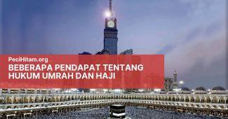 Beberapa Pendapat Tentang Hukum Umrah dan Haji