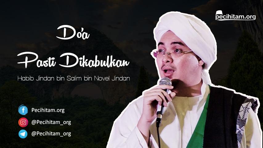 Video Habib jindan doa Pasti Dikabulkan