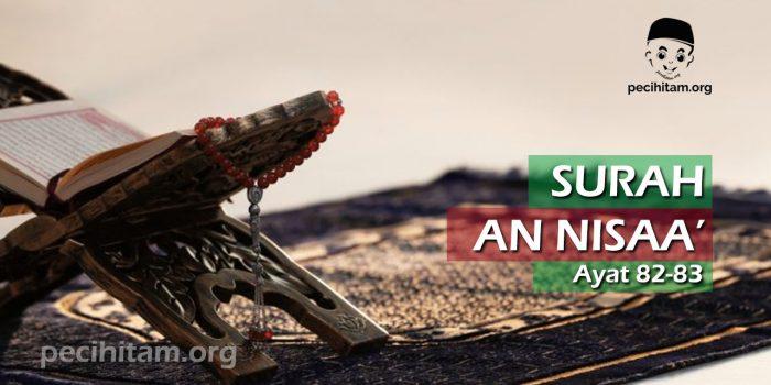 An Nisa Ayat 82-83