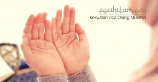 Jangan Bosan Meminta kepada Allah,Inilah Kekuatan Doa Seorang Mukmin