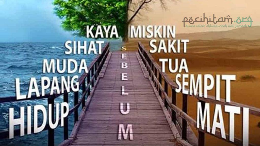 Maksud Hadis Persiapkanlah Lima Perkara Sebelum Datang Lima Perkara Menurut Imam Al Ghazali Pecihitam Org